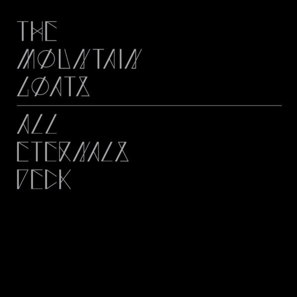 """The Mountain Goats, """"All Eternals Deck"""" album at"""